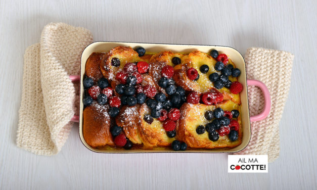 GRATIN DE PAIN PERDU AUX FRUITS ROUGES